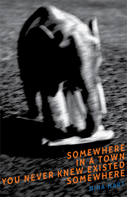 Josiane Keller - SOMEWHERE IN A TOWN YOU NEVER KNEW EXISTED SOMEWHERE - by Nina Hart - book cover